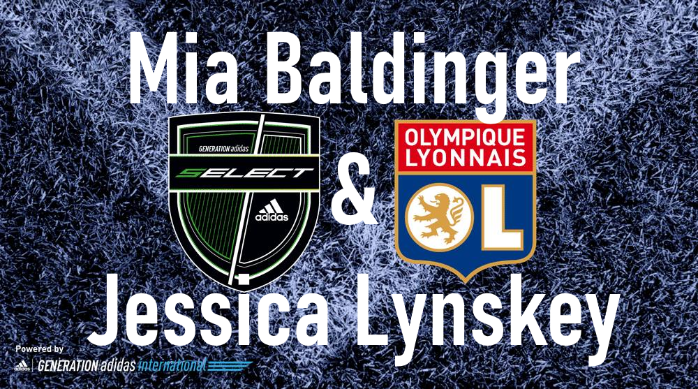 Mia Baldinger & Jess Lynskey join Olympique Lyonnais as part of Generation Adidas Select Program!